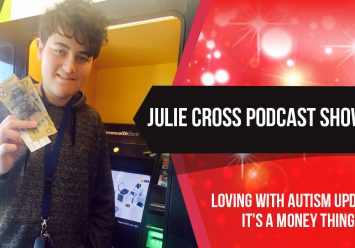 Loving with Autism Update, it's a money thing…