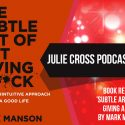 Book review – 'Subtle art of not giving a F*ck' by Mark Manson