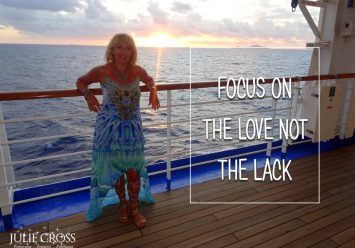 Focus on the love, not the lack