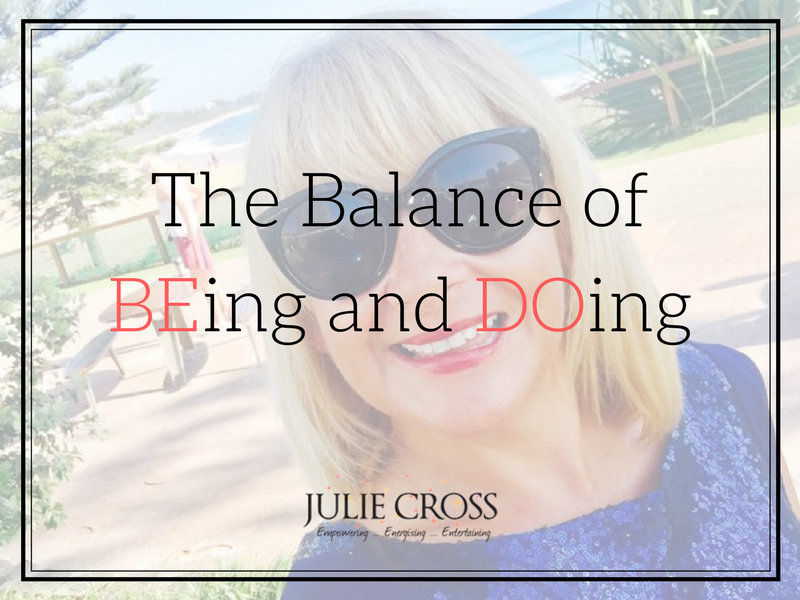 The Balance of BEing and DOing