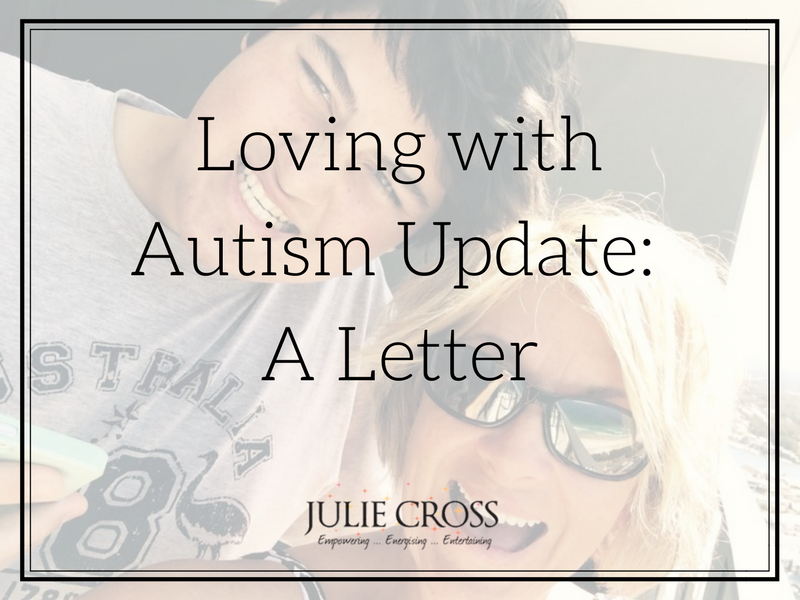 Loving with Autism Update: A Letter
