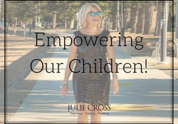 Empowering Our Children!