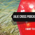 Podcast – I Want to Be a Weed