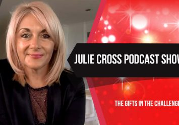 Podcast: The Gifts In The Challenges