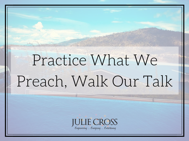 Practice What We Preach, Walk Our Talk