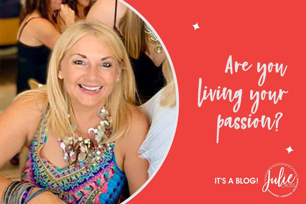 living your passion julie cross speaker